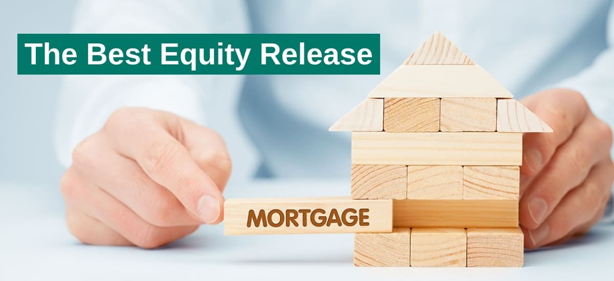 The best equity release