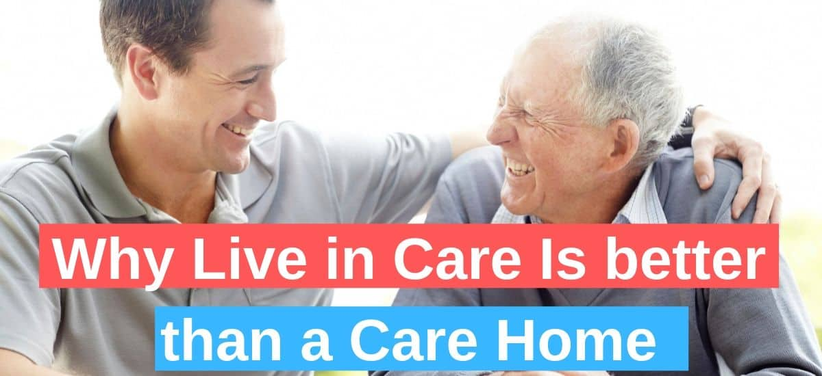 Why-live-in-care-is-better-than-a-care-home-